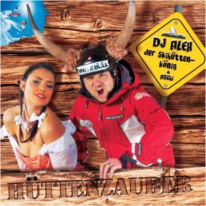 DJ Alex Der Skihüttenkönig