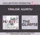 Gurtu,Trilok :Bad Habits Die Hard & The Glimpse