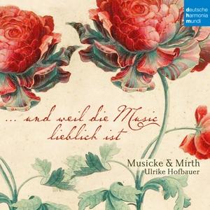 Musicke & Mirth/Hofbauer,Ulrike