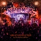 Krokus :Long Stick Goes Boom (Live from the House of Rust)