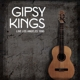 Gipsy Kings :Live los Angeles 1990