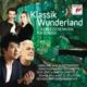 Lang Lang/Domingo/Kaufmann/Gabetta/Levit/Stadtfeld :Klassik Wunderland - Klassische Musik für Kinder