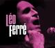 Ferre,Leo :Léo Ferré