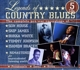 House,Son/James,Skip/White,Bukka/+ :Legends Of Country Blues