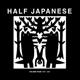 Half Japanese :Vol.4 1997-2001