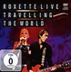 Roxette :Live-Travelling The World
