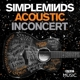 Simple Minds :Acoustic In Concert (DVD+CD)