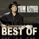 Astor,Tom :Best Of