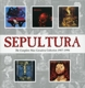 Sepultura :The Complete Max Cavalera Collection 1987-1996