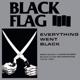 Black Flag :Everything Went Black