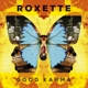 Roxette :Good Karma