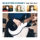 Sleater-Kinney :Dig Me Out