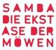 Samba :Die Ekstase der Möwen