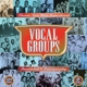 Broonzy,Big Bill :Vocal Groups.Classic Doo-Wop Remastered