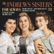 Andrews Sisters,The :For Always