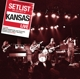 Kansas :Setlist: The Very Best Of Kansas LIVE