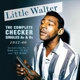 Little Walter :The Complete Checker Singles As & Bs 1952-60