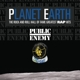 Public Enemy :Planet Earth: The Rock And Roll Hal