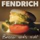Fendrich,Rainhard :Besser wird's nicht