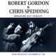 Gordon,Robert & Spedding,Chris :Breaking Out Tonight