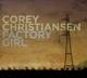 Christiansen,Corey :Factory Girl