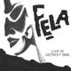 Kuti,Fela Anikulapo :Fela Kuti Live In Detroit 1986