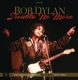 Dylan,Bob :Trouble No More: The Bootleg Series Vol.13/1979