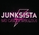 Junksista :Bad Case Of Fabulous (Limited)
