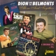 Dion & The Belmonts :Alone & Together