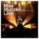 Mutzke,Max :Live