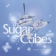 Sugarcubes,The :The Great Crossover Potential