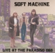 Soft Machine :Live At The Paradiso
