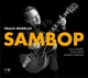 Morello,Paul :Sambop