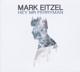Eitzel,Mark :Hey Mr Ferryman