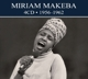 Makeba,Miriam :Collection 1956 To 1962