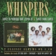 Whispers :Love Is Where You Find It/Love For Love