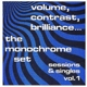 Monochrome Set,The :Volume,Contrast,Brilliance...Sessions & Singles