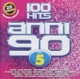 Various :90s years-100 hits vol.5