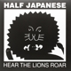 Half Japanese :Hear The Lions Roar (Lilac Colored Vinyl)