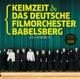 Keimzeit/Deutsches Filmorchester Babelsberg :Zusammen