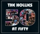 Hollies,The :50 At 50