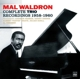 Waldron,Mal :Complete Trio Recordings 1958-1960