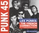 Soul Jazz Records Presents/Various :Punk 45:Les Punks!The French Connection (1977-80)