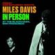 Davis,Miles :In Person At The Blackhawk,San Francisco Friday A