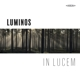 Luminos/Ranta/Aboa Nova Ensemble/+ :Luminos-In Lucem