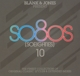 Blank & Jones :Present So80s [So Eighties] 10 (Deluxe Box)