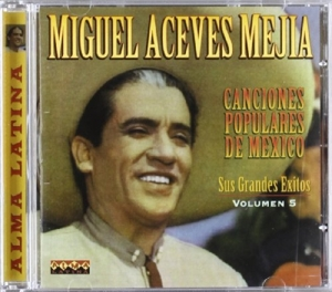 Aceves Mejia,Miguel