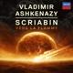 Ashkenazy,Vladimir :Vers La Flamme