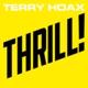 Terry Hoax :Thrill! (Ltd.Fanbox)