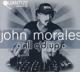 Morales,John :All Q'd Up